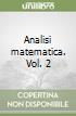Analisi matematica. Vol. 2 libro