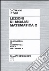 Lezioni di analisi matematica. Vol. 2 libro