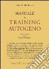 Manuale di training autogeno libro