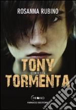 Tony Tormenta libro