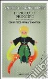 Il Piccolo Principe. Ediz. integrale libro