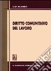 Diritto comunitario del lavoro libro
