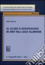 Gli accordi di ristrutturazione dei debiti nella legge fallimentare