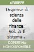 Dispense di scienza delle finanze. Vol. 2: Il sistema tributario libro