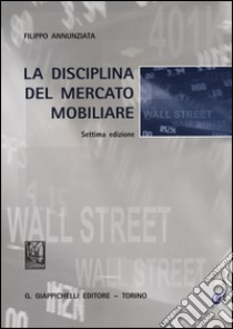 La disciplina del mercato mobiliare libro di Annunziata Filippo