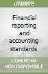 Financial reporting and accounting standards libro