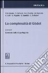 La complessità di Gödel libro