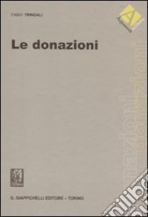 Le donazioni libro di Tringali Fabio
