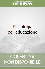 Psicologia dell'educazione libro di Risé Claudio; Ferliga Paolo