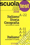 Manuale concorso a cattedre 2016. Italiano-Storia-Geografia A-22, Italiano A11-A12-A13 libro