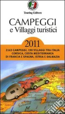 Campeggi e villaggi turistici 2011 libro