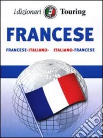 Francese. Italiano-francese, francese-italiano. Ediz. bilingue libro