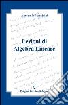 Lezioni di algebra lineare libro