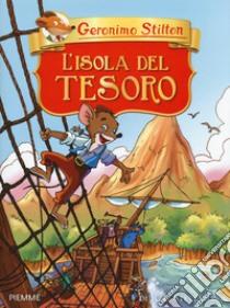 L'isola del tesoro di R. L. Stevenson libro di Stilton Geronimo