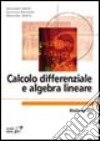 Calcolo differenziale e algebra lineare libro
