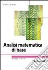 Analisi matematica di base libro