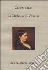 La duchessa di Vaneuse libro