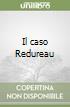 Il caso Redureau libro