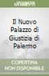 Il Nuovo Palazzo di Giustizia di Palermo libro