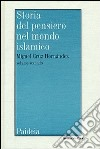 Storia del pensiero nel mondo islamico. Vol. 2: Il pensiero in al-Andalus (Secoli IX-XIV) libro