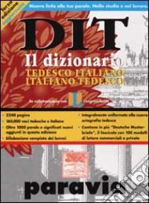 DIT. Dizionario tedesco-italiano, italiano-tedesco libro