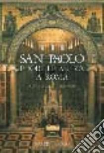 San Paolo fuori le mura a Roma libro di Pietrangeli C. (cur.)