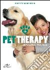Pet therapy. Manuale pratico libro