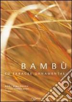 Bambù ed erbacee ornamentali