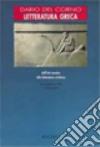LETTERATURA GRECA, dall`età arcaica alla letteratura dell` età imperiale