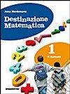 Destinazione matematica Vol. 3