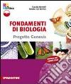 Fondamenti di biologia. Materiali per il docente. Per le Scuole superiori libro