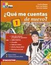 Quème cuentas de nuevo? Libro del alumno-Cuaderno de ejercicios. Per le Scuole superiori. Con 2 CD Audio. Con espansione online libro
