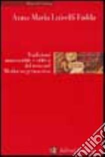 Tradizioni manoscritte e critica del testo nel Medioevo germanico libro di Luiselli Fadda Anna M.