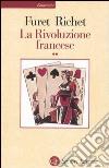 La Rivoluzione francese. Vol. 2 libro di Furet François; Richet Denis