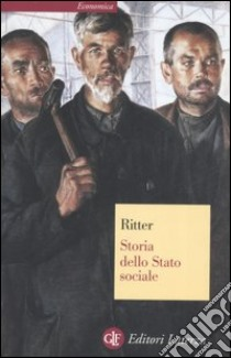 Storia dello Stato sociale libro di Ritter Gerhard