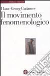 Il movimento fenomenologico libro