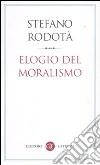Elogio del moralismo libro