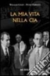 La mia vita nella CIA libro