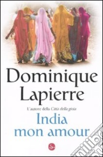 India mon amour libro di Lapierre Dominique