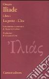 Iliade. Libro I. La peste-L'ira. Testo greco a fronte libro