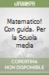 MATEMATICO! 2 +GUIDA libro