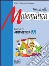 Invito alla matematica - Aritmetica A libro
