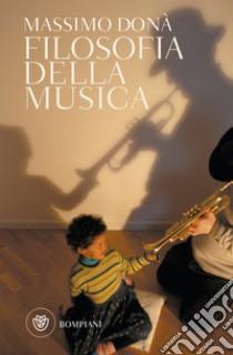 Filosofia della musica libro di Donà Massimo