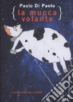 La mucca volante libro