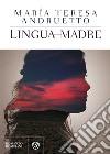 Lingua madre libro