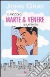 Il piccolo Marte & Venere illustrato libro