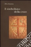 Il simbolismo della croce libro