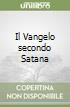 Il Vangelo secondo Satana libro