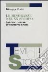 Le minoranze del XX secolo. Dallo Stato nazionale all'integrazione europea libro