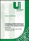 Modelli processuali e diritto civile libro